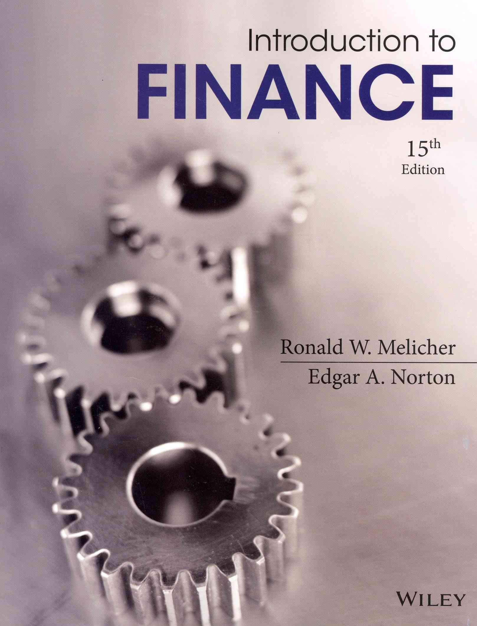 Introduction to Finance By Melicher, Ronald W./ Norton, Edgar A.